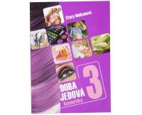 Knihy Doba jedová 3 (Stacy Malkanová)